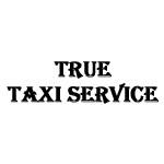 True Taxi Service Transportation Services